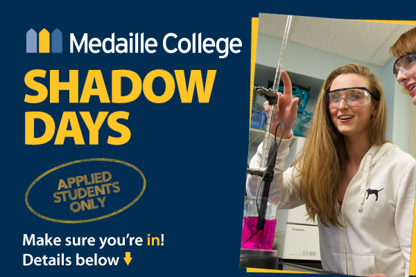 Medaille College Undergraduate Shadow Days