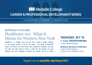 Buffalo's Future: Healthcare 101 – What It Means for WNY @ Medaille College, Lecture Hall  | Buffalo | New York | United States